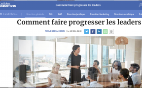 Les echos executives - Paule Boffa-Comby - comment faire progresser les leaders