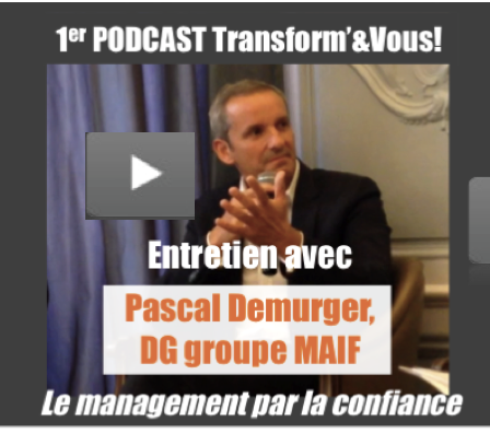 Podcast Pascal Demurger - Le management de la confiance