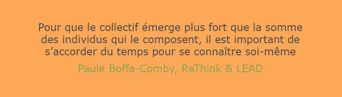 Citation-Paule-Boffa-Comby-ReThink & LEAD - Chronique idée reçue n°2 : Jouer collectif, c'est se noyer dans la masse ?