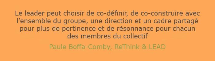Citation de Paule Boffa-Comby - idée reçue n°1 : Avec le collectif, plus besoin de leader ?